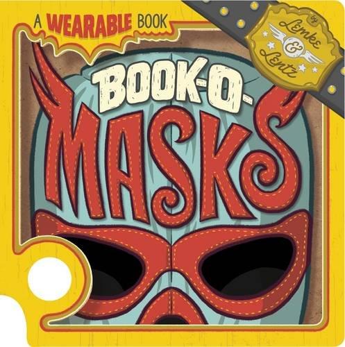 Book-O-Masks: A Wearable Book: Donald Lemke