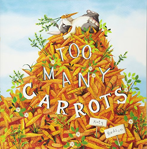9781782024156: Too Many Carrots