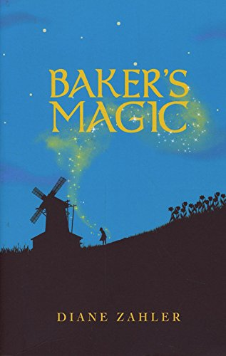 Baker's Magic: Zahler, Diane