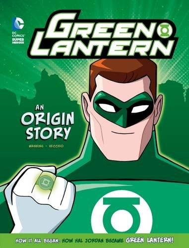 9781782024804: Green Lantern: An Origin Story (DC Super Heroes: DC Super Heroes Origins)