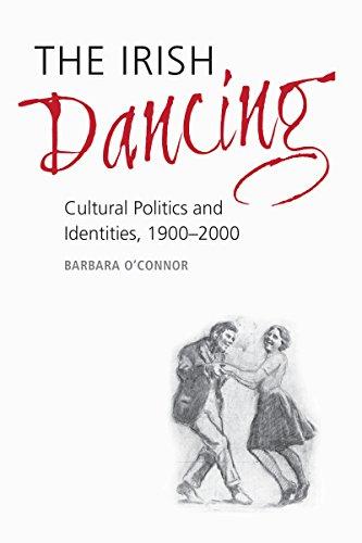 9781782050414: The Irish Dancing: Cultural Politics and Identities, 1900-2000
