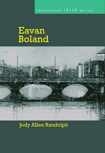 9781782050841: Eavan Boland (Contemporary Irish Writers)
