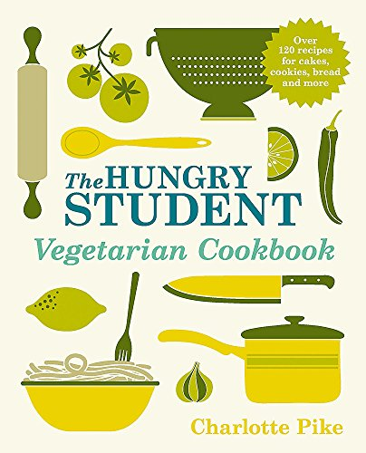 9781782060086: The Hungry Student Vegetarian Cookbook