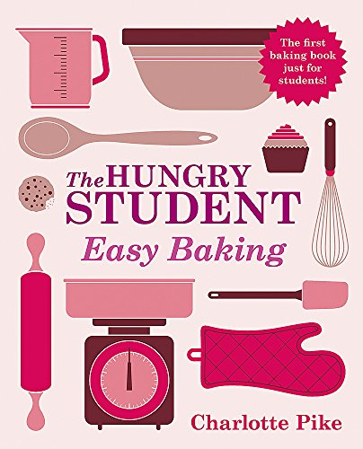 9781782060109: The Hungry Student Easy Baking