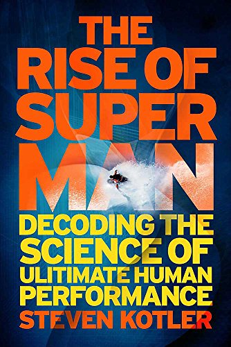 9781782060253: The Rise of Superman: Decoding the Science of Ultimate Human Performance