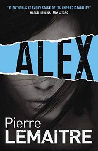 9781782060796: Alex (The Camille Verhoeven Trilogy)