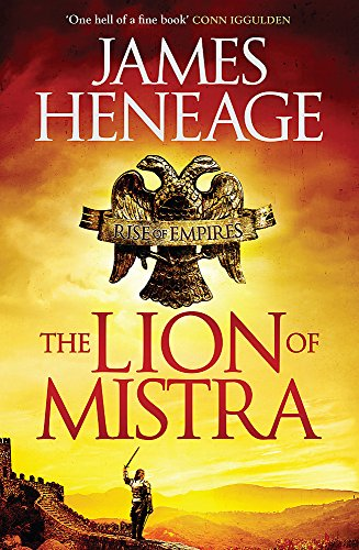 9781782061199: The Lion of Mistra: A rich tale of clashing empires (Rise of Empires)