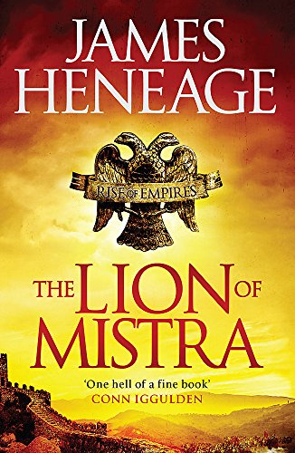 9781782061229: The Lion of Mistra: A rich tale of clashing empires (Rise of Empires)