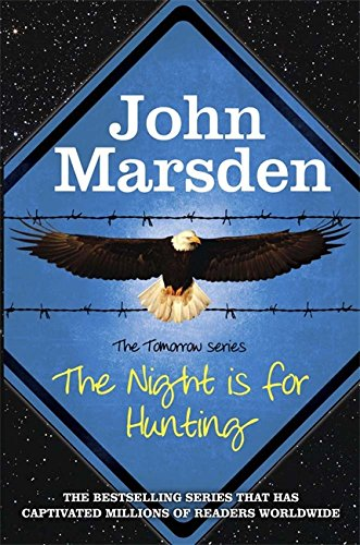 9781782061274: The Night is for Hunting (The Tomorrow Series)
