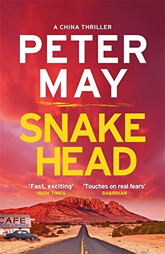Snakehead: China Thriller 4 (China Thrillers): May, Peter
