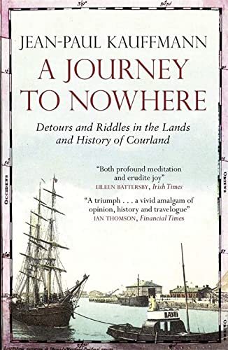 A Journey to Nowhere: Detours and Riddles: KAUFFMANN,J P