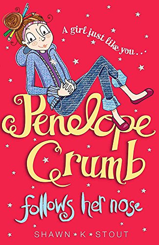 Penelope Crumb Follows Her Nose: Stout, Shawn K.