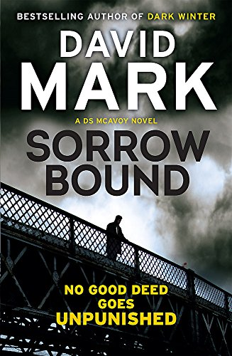 9781782063162: Sorrow Bound: The 3rd DS McAvoy Novel