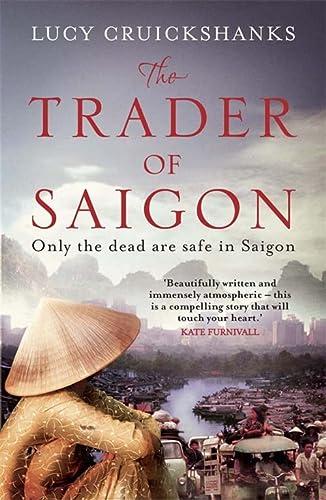 9781782063445: The Trader of Saigon