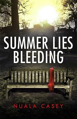 Summer Lies Bleeding: Casey, Nuala