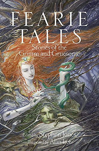 9781782064725: Fearie Tales: Stories of the Grimm and Gruesome