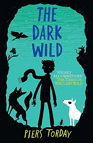 9781782064855: The Last Wild Trilogy: The Dark Wild: Book 2
