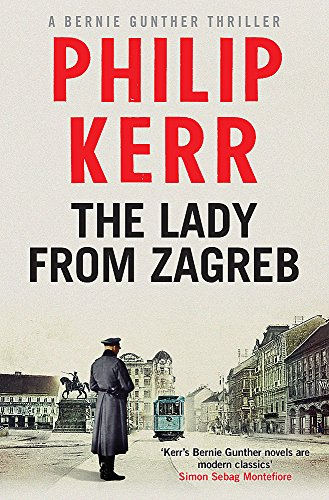 THE LADY FROM ZAGREB - THE 10TH BERNIE GUNTHER THRILLER - SIGNED FIRST EDITION FIRST PRINTING