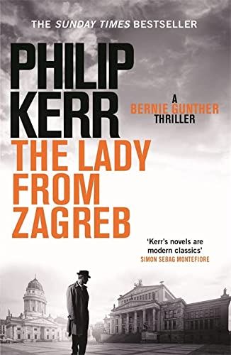 9781782065845: The Lady From Zagreb: Bernie Gunther Thriller 10