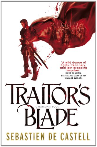 9781782066743: Traitor's Blade: The Greatcoats Book 1
