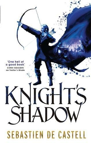 KNIGHT'S SHADOW - THE GREATCOATS : BOOK II - LIMITED, SIGNED & NUMBERED FIRST EDITION FIRST PRINTING