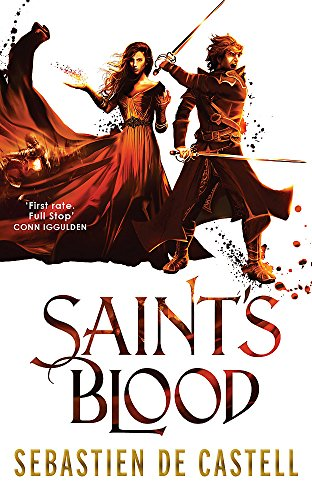 Saint's Blood (The Greatcoats): Sebastien de Castell