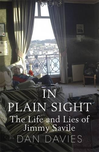 In Plain Sight: The Life and Lies of Jimmy Savile
