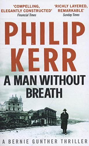 9781782067498: A Man Without Breath: Bernie Gunther Thriller 9