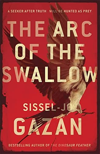 9781782068099: The Arc of the Swallow