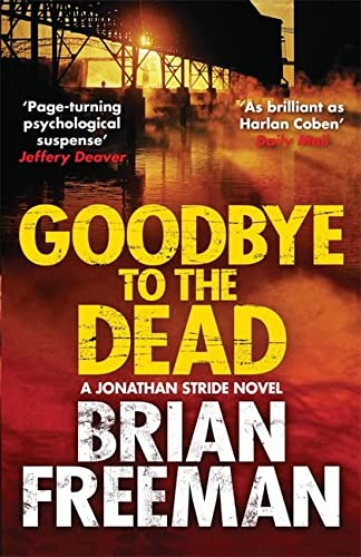 9781782069034: Goodbye to the Dead (Jonathan Stride)