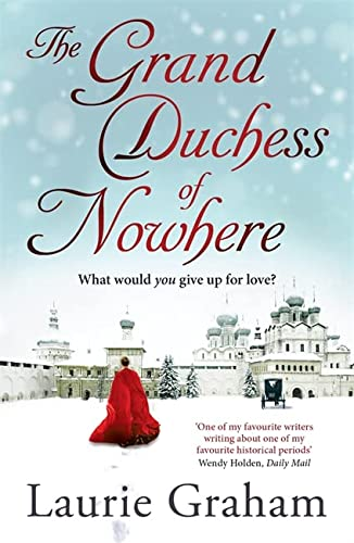 The Grand Duchess of Nowhere (Paperback): Laurie Graham