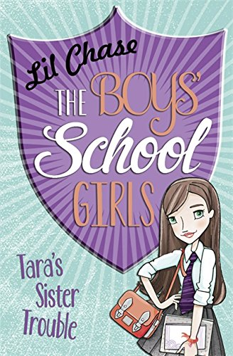 The Boys' School Girls: Tara's Sister Trouble: Chase, Lil