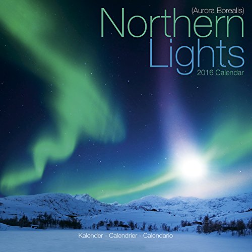 9781782084938: Northern Lights Calendar 2016