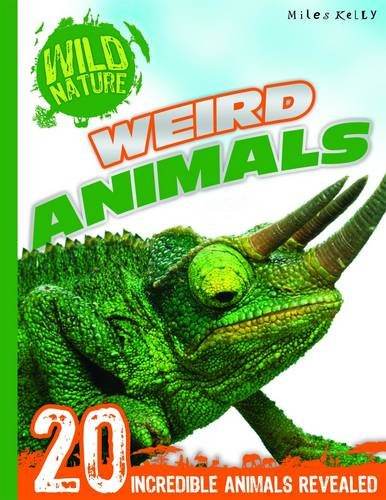 Wild Nature: Weird Nature: Miles Kelly