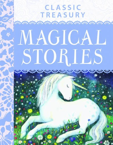 9781782091882: Classic Treasury: Magical Stories