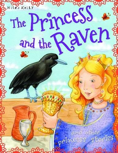 9781782092131: The Princess and the Raven (Princess Stories)