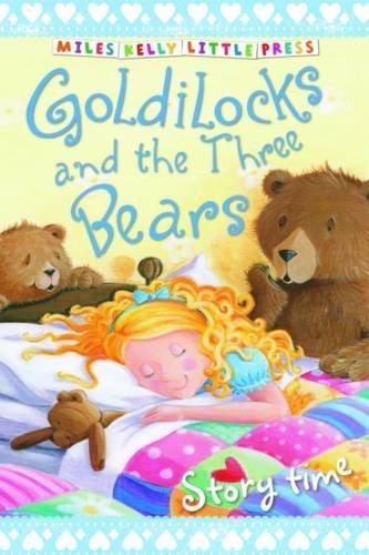 9781782092872: Goldilocks and the Three Bears (Little Press Story Time)