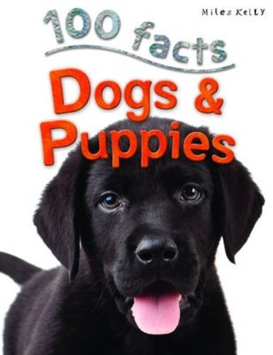 9781782093572: 100 facts DOGS AND PUPPIES