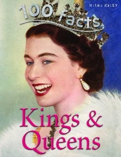9781782093732: 100 Facts Kings & Queens