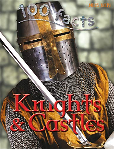 9781782093749: 100 facts Knights & Castles