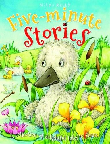 Five Minute Stories: Miles Kelly Publishing Ltd