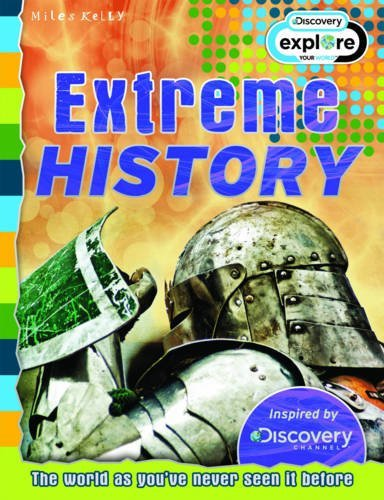 9781782095293: Extreme History - Discovery Edition (Discovery Explore Your World)