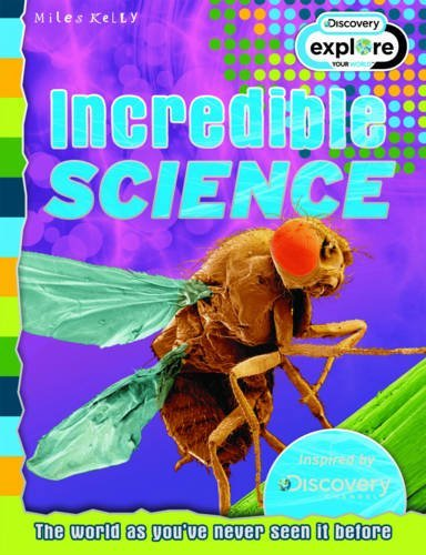 9781782095309: Incredible Science - Discovery Edition (Discovery Explore Your World)