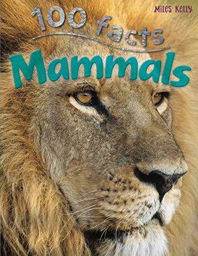 100 facts Mammals: Jinny Johnson