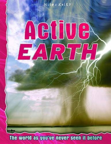 9781782096368: Active Earth (Discovery Explore Your World)