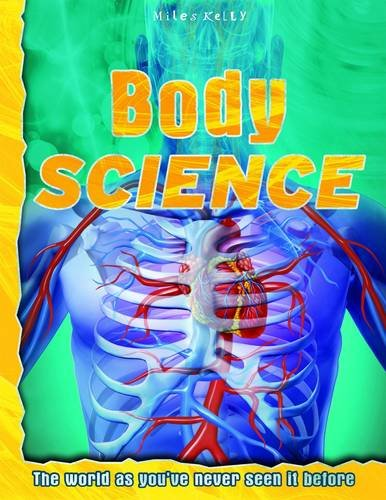 9781782096382: Body Science (Discovery Explore Your World)