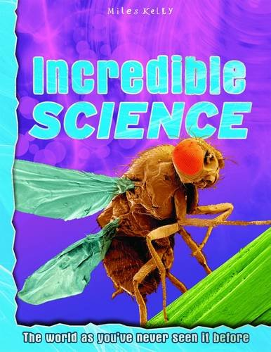 9781782096412: Explore Your World Incredible Science (Discovery Explore Your World)