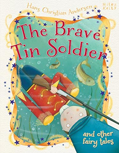 Brave Tin Soldier & Other Fairy Tales (Hans Christian Andersen Tales): Parker, Vic