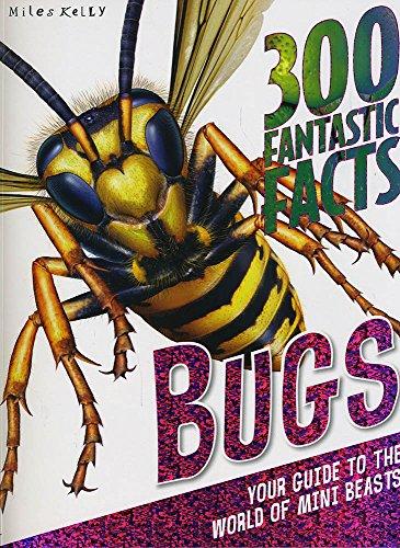 300 Fantastic Facts Bugs: Camilla de le