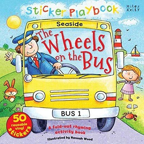 Sticker Playbook - The Wheels on the Bus (Sticker Book): Belinda Gallagher
